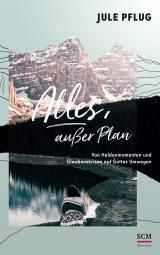 Cover-Bild Alles, außer Plan