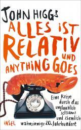Cover-Bild Alles ist relativ und anything goes