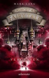 Cover-Bild Almost a Fairy Tale - Vergessen