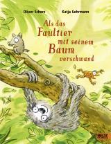Cover-Bild Als das Faultier mit seinem Baum verschwand
