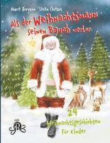 Cover-Bild Als der Weihnachtsmann seinen Bauch verlor