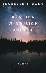 Cover-Bild Als der Wind sich drehte