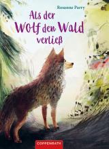 Cover-Bild Als der Wolf den Wald verließ
