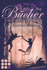 Cover-Bild Als die Bücher flüstern lernten