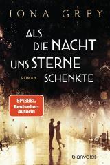 Cover-Bild Als die Nacht uns Sterne schenkte