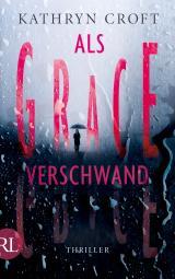 Cover-Bild Als Grace verschwand