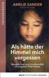 Cover-Bild Als hätte der Himmel mich vergessen