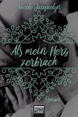 Cover-Bild Als mein Herz zerbrach