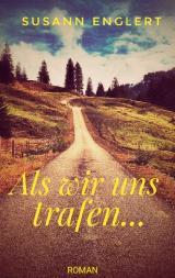 Cover-Bild Als wir uns trafen...