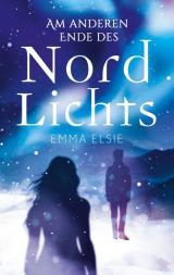 Cover-Bild Am anderen Ende des Nordlichts
