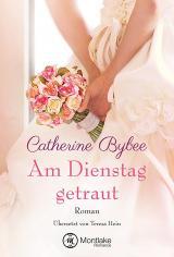 Cover-Bild Am Dienstag getraut
