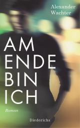 Cover-Bild Am Ende bin ich