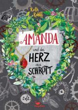 Cover-Bild Amanda und das Herz aus Schrott