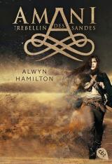 Cover-Bild AMANI - Rebellin des Sandes