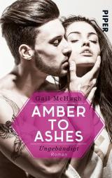 Cover-Bild Amber to Ashes – Ungebändigt