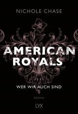 Cover-Bild American Royals - Wer wir auch sind