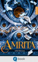 Cover-Bild Amrita. Am Ende beginnt der Anfang