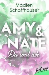 Cover-Bild Amy & Nate - Du und ich