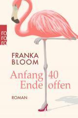 Cover-Bild Anfang 40 - Ende offen
