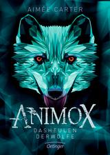 Cover-Bild Animox. Das Heulen der Wölfe