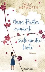 Cover-Bild Anna Forster erinnert sich an die Liebe