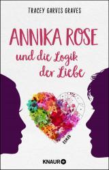 Cover-Bild Annika Rose und die Logik der Liebe