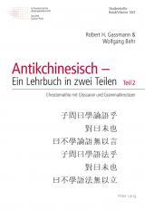 Cover-Bild Antikchinesisch – Ein Lehrbuch in zwei Teilen