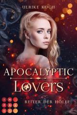 Cover-Bild Apocalyptic Lovers. Reiter der Hölle