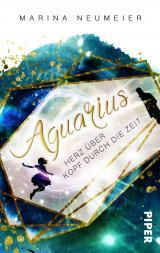 Cover-Bild Aquarius – Herz über Kopf durch die Zeit