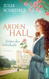 Cover-Bild Arden Hall – Zeiten des Schicksals