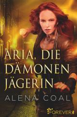 Cover-Bild Aria, die Dämonenjägerin