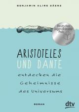 Cover-Bild Aristoteles und Dante entdecken die Geheimnisse des Universums