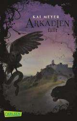 Cover-Bild Arkadien-Reihe 3: Arkadien fällt