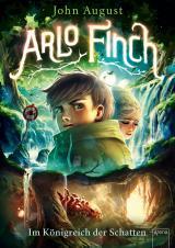 Cover-Bild Arlo Finch (3). Im Königreich der Schatten
