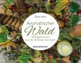 Cover-Bild Aromatischer Wald