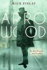 Cover-Bild Arrowood - In den Gassen von London