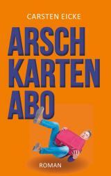 Cover-Bild Arschkarten-Abo