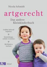 Cover-Bild artgerecht - Das andere Kleinkinderbuch