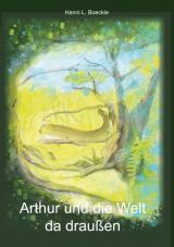 Cover-Bild Arthur und die Welt da draußen