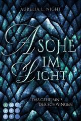 Cover-Bild Asche im Licht (Das Geheimnis der Schwingen 2)