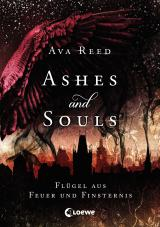 Cover-Bild Ashes and Souls - Flügel aus Feuer und Finsternis