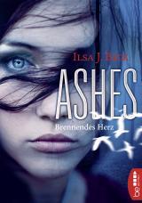 Cover-Bild Ashes - Brennendes Herz
