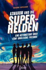 Cover-Bild Asmarom und die Superhelden
