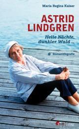 Cover-Bild Astrid Lindgren. Helle Nächte, dunkler Wald …