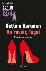 Cover-Bild Au revoir, Tegel