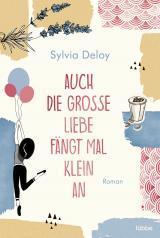 Cover-Bild Auch die große Liebe fängt mal klein an