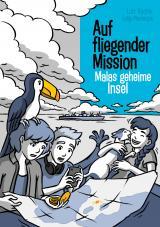 Cover-Bild Auf fliegender Mission 4 - Malas geheime Insel