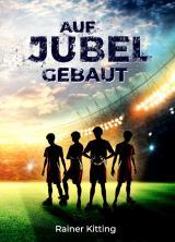 Cover-Bild Auf Jubel gebaut