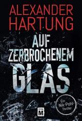Cover-Bild Auf zerbrochenem Glas