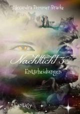 Cover-Bild Aufbruch / Nachtlicht 3 - Entscheidungen